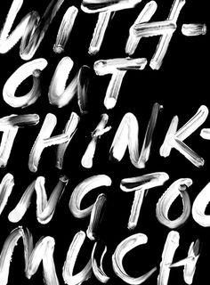 Black and white brushlettering / qoute / motivation / Handlettering / lettering / typography / brushtype / designinspiration / goodletters / handmadefont / moderncalligraphy / calligratype / calligraphy
