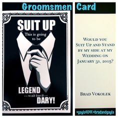 Time to suit up will you be my groomsman card best man usher groomsmen card by gayla i made these for my fianc to ask the groomsmen in our wedding to stand im a how i met your mother fan so this was perfect junglespirit Choice Image
