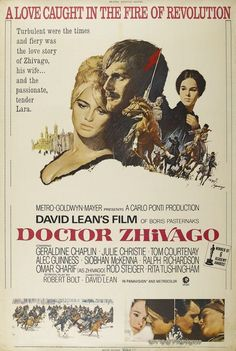 """""""Doctor Zhivago"""" in 1965 directed by David Lean (1908-1991). Epic drama romance war film. Loosely based on the novel of the same name by Boris Pasternak (1890-1960). The film takes place mostly during 1912–23 against a backdrop of World War I and the Russian Revolution, as the regime of Tsar Nicholas II is overthrown and the Soviet Union established. The film was nominated for ten Academy Awards and won Art Direction, Cinematography, Adapted Screenplay, Costume Design and Original Score."""