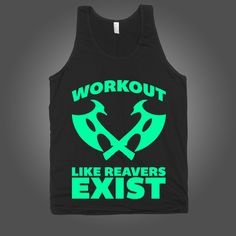 I Work Out Like Reavers Exist on a Black Tank Top