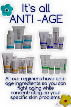 Each regimen is anti-age!