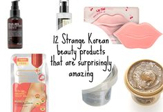 12 Strange Korean beauty products that are surprisingly amazing