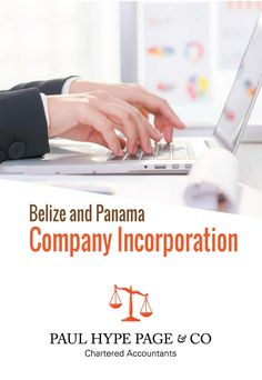 Belize and Panama are becoming extremely popular destinations for establishing offshore companies - Paul Hype Page & Co Chartered Accountant, Central America, Belize, Panama, Accounting, Destinations, Popular, Business, Panama Hat