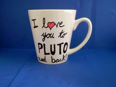 I Love You To Pluto And Back valentine gift by OrientalWhispers