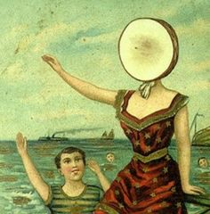 In the Aeroplane Over the Sea (1998) - Neutral Milk Hotel,  Highlights: Holland 1945, Oh Comely, The King of Carrot Flowers Pt. 1