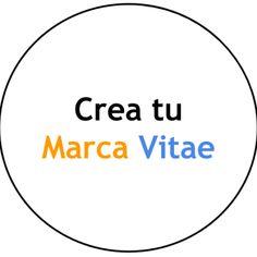 Crea tu Marca Viate: Informa (C.V.) y Muestra (Marca Personal) tu Talento