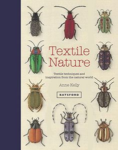 I really really super dooper want this book! Textile Nature by Anne Kelly