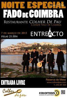 Fado de Coimbra > 7 Mar 2015, 21h30 @ Restaurante Colher de Pau, Vale de Cambra  #ValeDeCambra