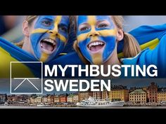 What Americans Get Wrong About Sweden - YouTube