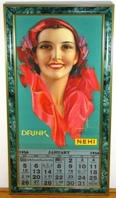 Vintage Nehi Soda Advertising Calendars - Rolf Armstrong