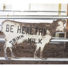 Drink Milk Metal Cow Sign