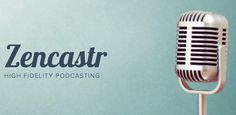 Zencaster makes it easier to record high-quality podcast audio