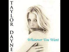 Taylor Dayne Whatever You Want
