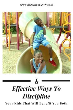 6 effective ways to discipline your kids that will benefit you both #parentingtipsdiscipline