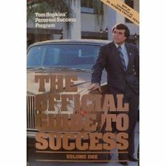 The Official Guide to Success: Tom Hopkins' Personal Success Program