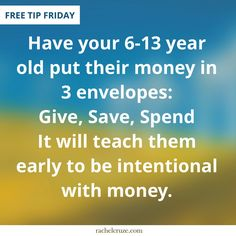 Kids need to learn that money is finite.