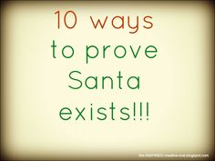 10 Ways To prove Santa Is REAL!!