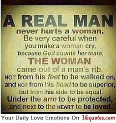 Love Quotes - Google+ - A Real Man Never Hurts a Woman