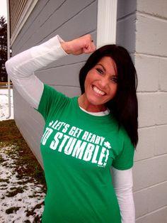 Fun Themed Womens T-Shirt Irish LETS GET READY TO STUMBLE St Patrick/'s Day