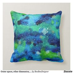 Shop Outer space, other dimension, same stars. throw pillow created by BeeBeeDeigner. Custom Pillows, Decorative Throw Pillows, Lost Stars, Watercolor Galaxy, Green Pattern, Outer Space, Galaxies, Accent Pillows, Personalized Pillows