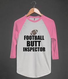 FOOTBALL BUTT INSPECTOR B TEE