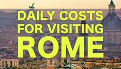 Daily Costs To Visit Rome | City Price GuideRoman Metro (subway), Tram, & Bus:  Single one-way ticket (BIT): €1.50 1-day pass (BIG): €6 3-day pass (BTI): €16.50 Week pass (CIS): €24 Bus from airport to city: €4-€5  Train (Leonardo Express) from airport to city: €11  Taxi from airport to city: €48  - See more at: http://thesavvybackpacker.com/daily-costs-visit-rome/#sthash.wEzWdEuE.dpuf