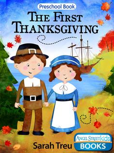 Great children's Thanksgiving eBook for young readers.  Explains a simplified version of the first Thanksgiving.