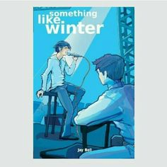 Something like winter by Jay Bell