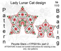 Christmas peyote patterns, Stars Peyote pattern, New Year seed beads patterns, Winter beading, Noel seed beads, Peyote stitch Schemes for the beading by Lady Lunar Cat Pattern for peyote beaded Stars 17PS016 2 size and 4 color versions! Ready for download scheme for beading. This