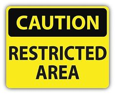 Caution Restricted Area Slogan Sign Car Bumper Sticker Decal 12 x 10 cm