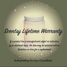 Scentsy's lifetime warrantyShop with confidence!https://50shadesofpurple.scentsy.us