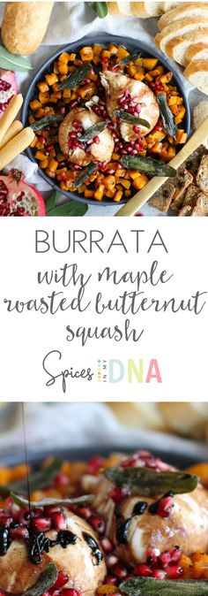 Burrata with Maple Roasted Butternut Squash and Pomegranate Balsamic Glaze