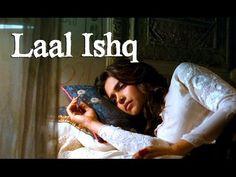 Laal Ishq Song - Goliyon Ki Raasleela Ram-leela ft. Ranveer Singh & Deepika Padukone - YouTube