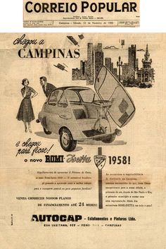 PROPAGANDAS NACIONAIS Vintage Market, Vintage Ads, Vintage World Maps, Old Advertisements, Car Advertising, Automobile, Bmw Isetta, Microcar, Reverse Trike