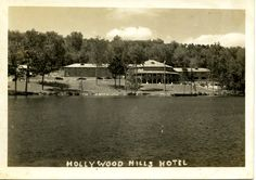 Hollywood Hills Hotel Old Forge Ny 1940