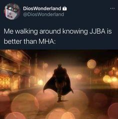 God Help Me, Jojo Memes, My Hero Academia Memes, The Marauders, Jojo Bizzare Adventure, Wholesome Memes, Dear God, Jojo Bizarre, Shit Happens