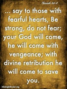 say to those with fearful hearts
