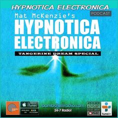 Today Bombshell Radio Special Time  2pm-4pm EST 7pm-9pm BST 11pm-1am PDT  My 20th HYPNOTICA ELECTRONICA it's a 2 Hour TANGERINE DREAM Special! As part of the 50th Anniversary of TD I will be sharing the soundtrack to my life with you.  HYPNOTICA ELECTRONICA Selected & Mixed by  Mat Mckenzie Almost 40 Years of Electronic Music obsession from the early Pioneers to the Present day  We Join Forces! Bombshell Radio and Artefaktor Radio present Wednesdays Bi-Weekly 10am-11am EST  3pm-4pm BST…