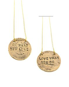Love What You Do Necklace.