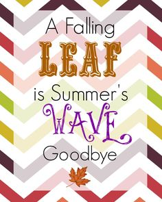 Free Thanksgiving Printable – A Falling Leaf is Summer's Wave Goodbye