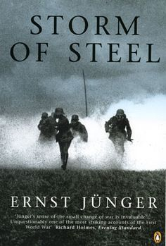 'Storm of Steel' presents a stark true-life account of the First World War which challenges common perceptions of that conflict through its portrayal of the experiences of ordinary German soldiers.