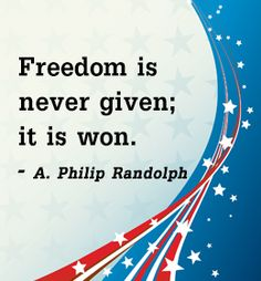 4th July quote by A. Philip. Randolph