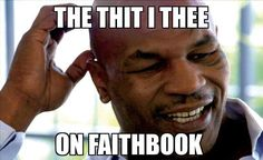 Whether you're a fan or not, these hilarious Mike Tyson memes will leave you laughing hard. Funny Relatable Memes, Funny Posts, Funny Quotes, Mike Tyson Memes, Ghetto Red Hot, Funny Comments, Twisted Humor, Adult Humor, I Laughed