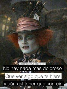 Motivational Phrases, Inspirational Quotes, Triste Disney, Summer Body Workouts, Alice And Wonderland Quotes, Spanish Quotes, American Horror Story, Johnny Depp, Harley Quinn