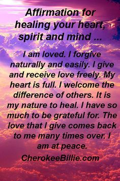 Affirmation for healing your heart, spirit and mind ...