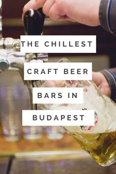 The chillest craft beer bars in Budapest! And this isn't even a full list....craft beer is up and coming and the bars are just getting better and better!