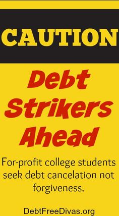 This is an interesting turn of events. Former students of the for-profit Corinthian College system are going on strike and refusing to repay their student loans. student loan debt student loan debt payoff #debt #studentloan