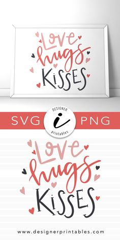 love hugs and kisses svg, svg cut files for valentines day, valentine svg, free valentine svg, free svg cut file, free holiday svg, popular svg cut files, popular holiday cut files Free Svg Cut Files, Svg Files For Cricut, Making Shirts, Free Hugs, Love Hug, Silhouette Designer Edition, Svg Cuts, Diy Craft Projects, Kisses