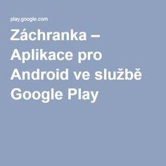 Záchranka – Aplikace pro Android ve službě Google Play