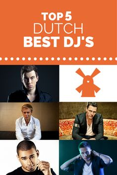 Top 5 Dutch Best DJ's - Dutch page - De reizende ondernemer